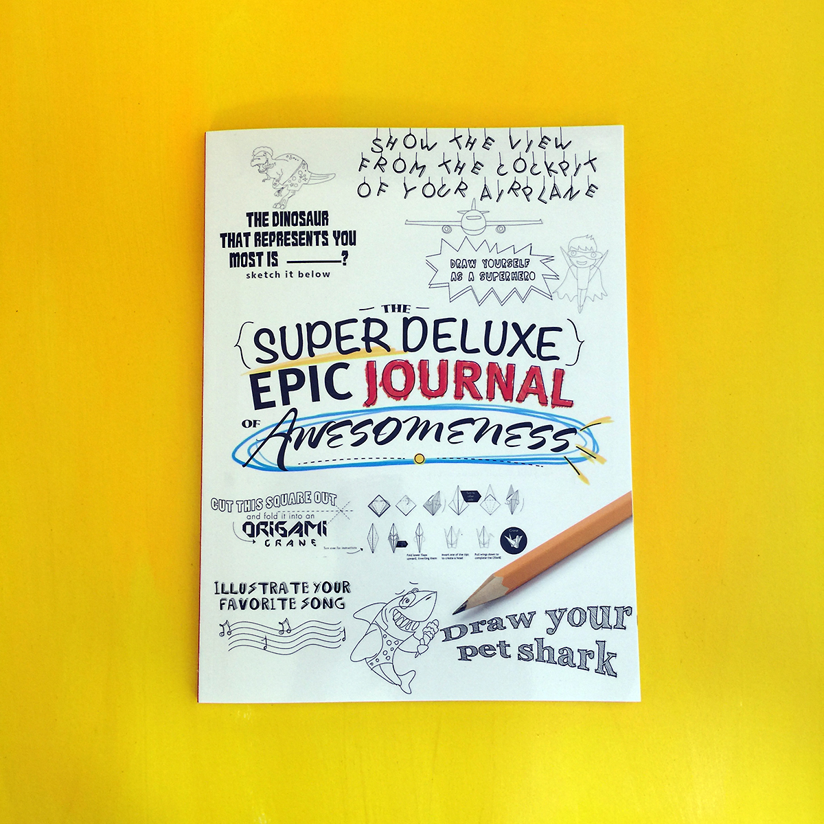 Super Epic Deluxe Journal Of Awesomeness